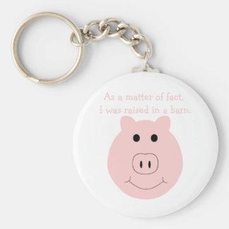 Raised in a barn keychain
