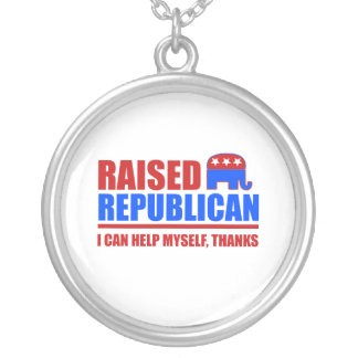 Raised Republican. I can help myself. Round Pendant Necklace