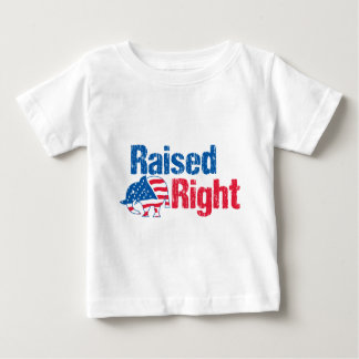 Raised Right - Republican Baby T-Shirt