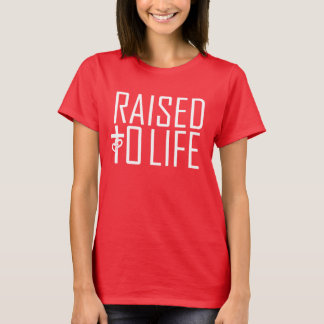 RAISED to LIFE song inspired tee