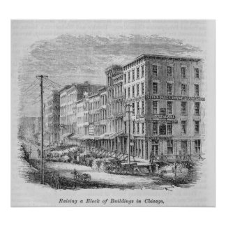 Raising a block of buildings in Chicago Poster