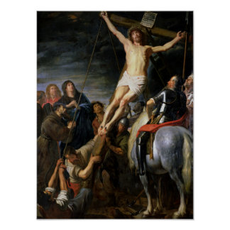 Raising the Cross, 1631-37 Poster