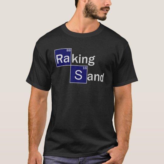 Raking Sand T-Shirt