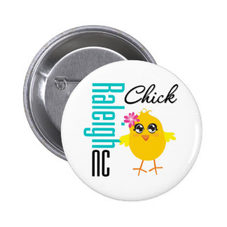Raleigh NC Chick 6 Cm Round Badge