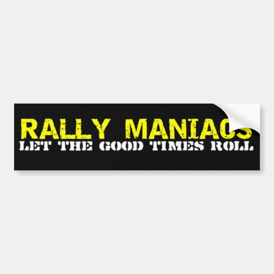 Rally Maniacs Bumper Sticker