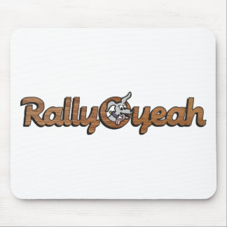 Rally-O-yeah 2 Mouse Pad