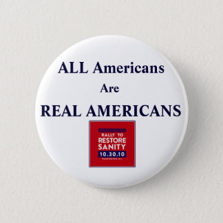 Rally Square, ALL Americans Are REAL AMERICANS 6 Cm Round Badge