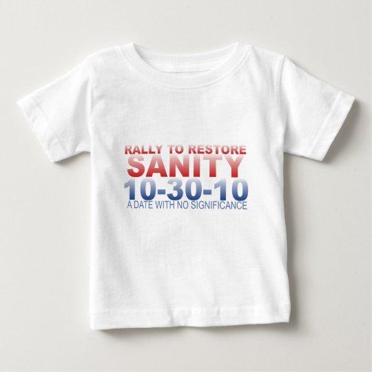 RALLY TO RESTORE SANITY BABY T-Shirt