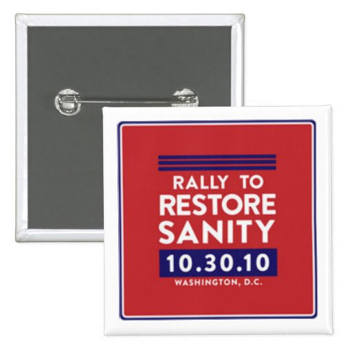 Rally to Restore Sanity Button!