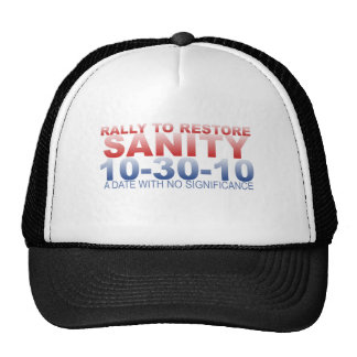 RALLY TO RESTORE SANITY HAT