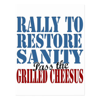 Rally To Restore Sanity Grilled Cheesus Post Card