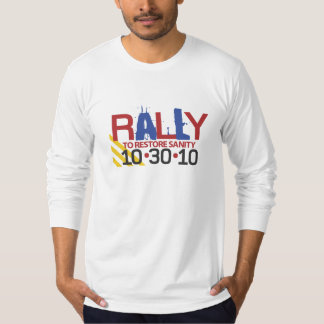 Rally to Restore Sanity Long Sleeved Tee