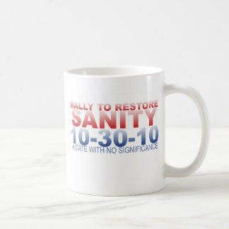RALLY TO RESTORE SANITY COFFEE MUGS