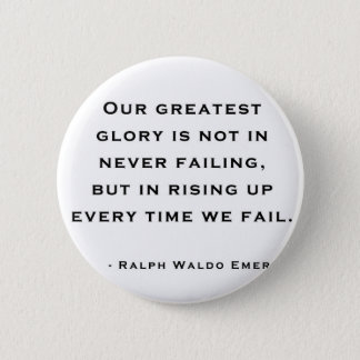 Ralph Waldo Emerson - Motivation Quote 6 Cm Round Badge