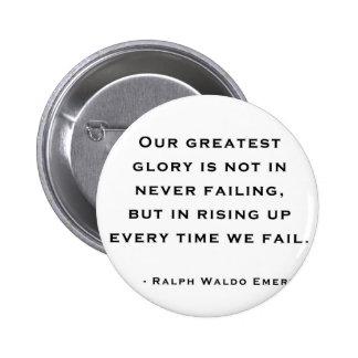 Ralph Waldo Emerson - Motivation Quote 6 Cm Round Badge