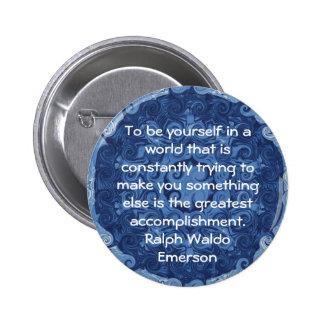 Ralph Waldo Emerson QUOTATION  inspirational 6 Cm Round Badge