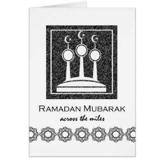 Ramadan Mubarak, Across the Miles, Minarets Greeting Card