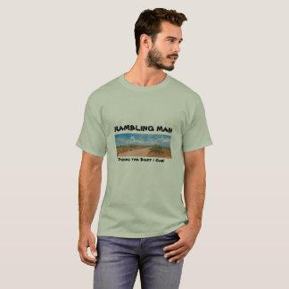 Rambling Man, Doing the Best I Can! T-Shirt