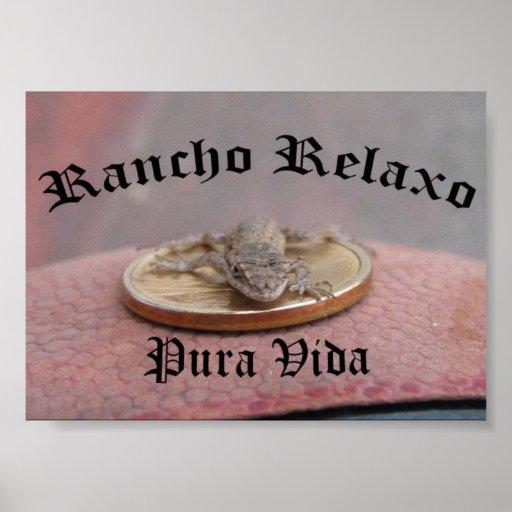 Rancho Relaxo... Pura Vida Poster