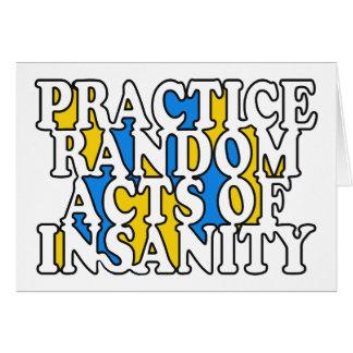Random Acts of Insanity custom greeting card