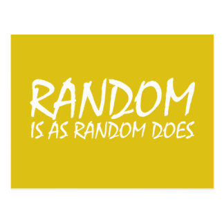Random is as Random Does Postcard