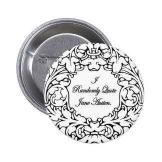 Randomly Quote Jane Austen 6 Cm Round Badge