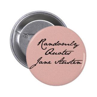 Randomly Quotes Jane Austen Button