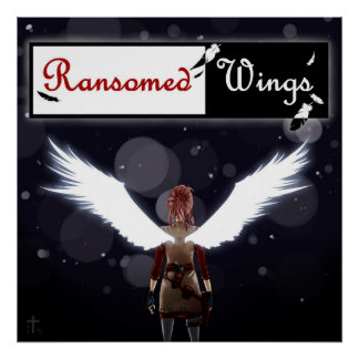 Ransomed Wings Announcement Poster