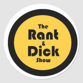 rant and dick: Gold and Black Logo Classic Round Sticker