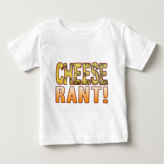 Rant Blue Cheese Baby T-Shirt