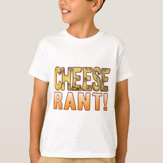 Rant Blue Cheese T-Shirt