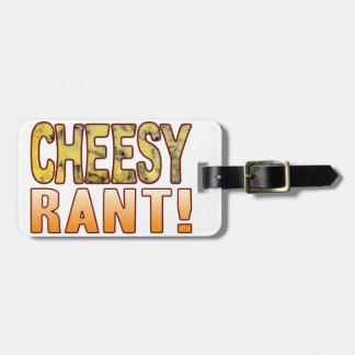 Rant Blue Cheesy Luggage Tag