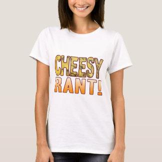 Rant Blue Cheesy T-Shirt