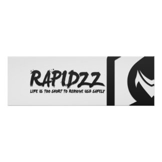 Rapidzz Life is too short Poster 36' x 12'