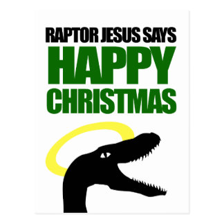 Raptor Jesus says Happy Christmas Postcard