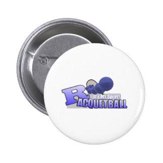Raquetball My Sport! 6 Cm Round Badge