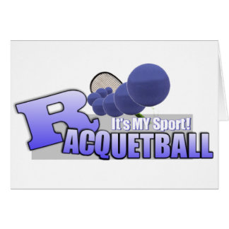Raquetball My Sport! Greeting Card