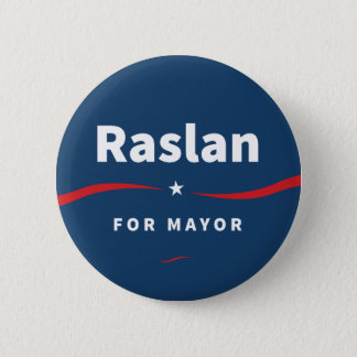 Raslan for Mayor Button