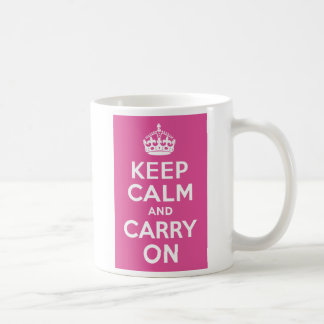 Raspberry Pink Keep Calm and Carry On Coffee Mug