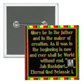 Rasta Prayer Recited before the Smoking Ceremony 15 Cm Square Badge