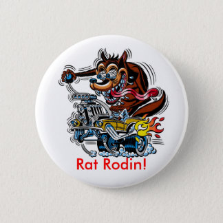 Rat On Hot Rod, Rat Rodin! 6 Cm Round Badge