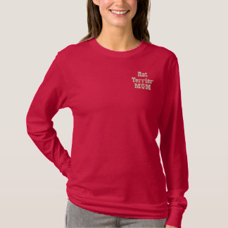 Rat Terrier Mom Gifts Embroidered Long Sleeve T-Shirt