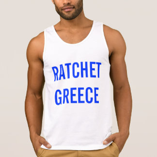 RATCHET GREECE