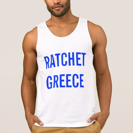 RATCHET GREECE TANK TOPS