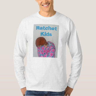 Ratchet Kids Shirt