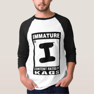 Rated I for Immature T Shirt