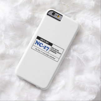 Rated NC-17 Barely There iPhone 6 Case
