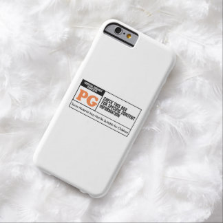 Rated PG Barely There iPhone 6 Case