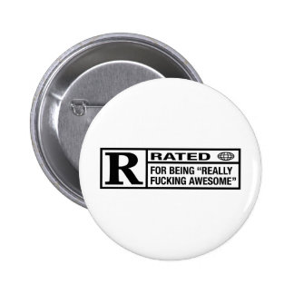 Rated R for being awesome 6 Cm Round Badge