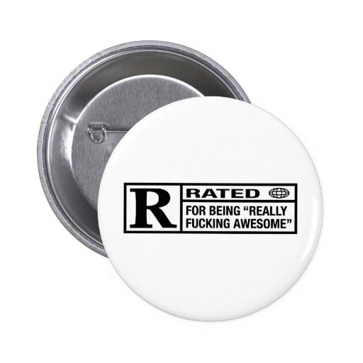 Rated R for being awesome Pins
